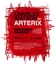 O Processo Criativo - Módulo 3 com Charles Watson na Galeria Arterix / São Paulo - SP, Cartaz ARTERIX