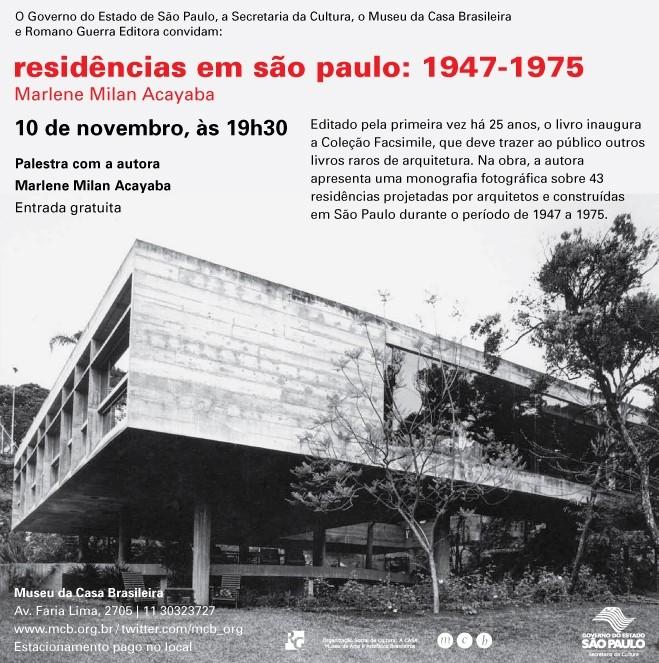 Palestra com Marlene Milan Acabaya  e lançamento do livro Residências em São Paulo: 1947-1975 no MCB / São Paulo - SP, Divulgaçã0