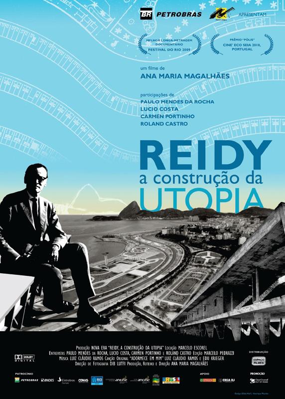 """""""REIDY, A Construção da UTOPIA"""", estréia dia 11 de novembro  nos cinemas brasileiros / Brasil"""
