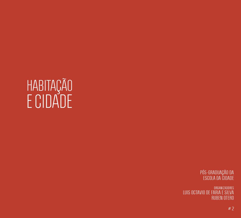 Escola da Cidade Lança 2ª Edição de Livro 'Habitação e Cidade # 2' / São Paulo - SP