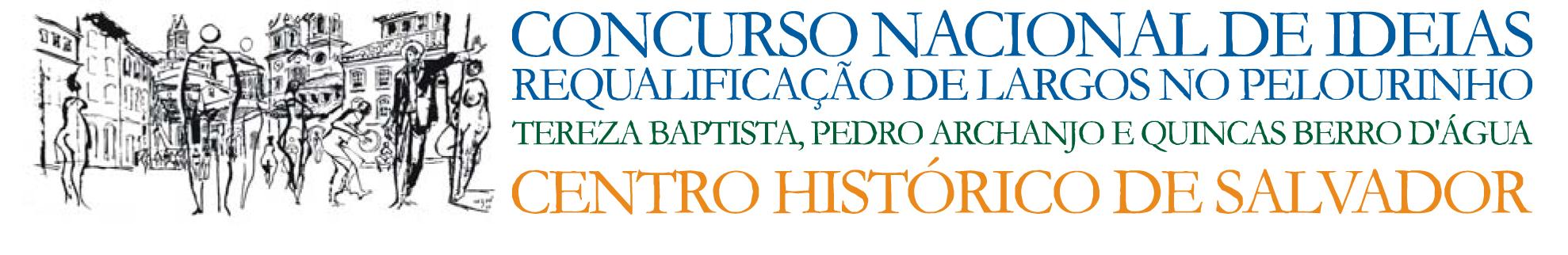 Concurso Nacional: requalificação  no centro histórico de Salvador da Bahia / Salvador - Bahia, Divulgação