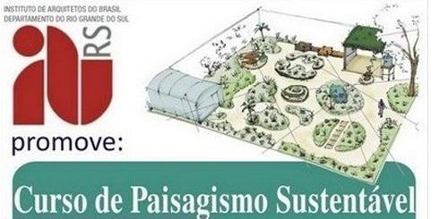 Curso de Paisagismo Sustentável - IAB-RS / Porto Alegre - RS