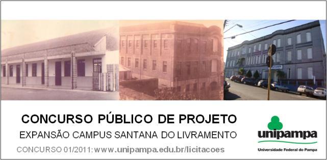 Resultado Concurso Público para Expansão do Campus Santana do Livramento - UNIPAMPA / Santana do Livramento - RS