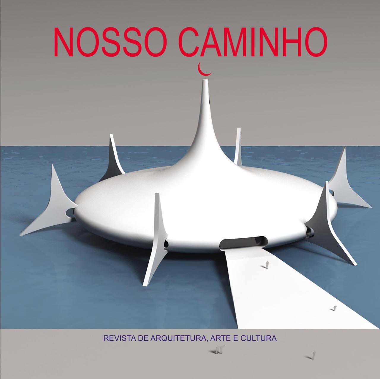 Oscar Niemeyer festeja seus 104 anos com número especial da sua revista Nosso Caminho ,  Capa da Revista que será lançada hoje