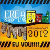 EREA Regional Nordeste - São Luís 2012 - Caminhos da Cidade