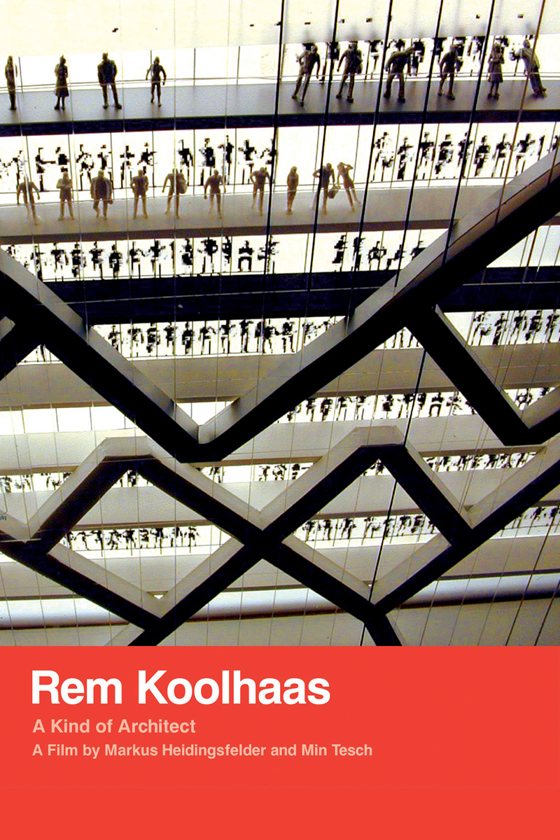 "Cinema e Arquitetura: ""Rem Koolhaas: A Kind of Architect"""