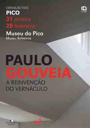 """Exposição itinerante """"Paulo Gouveia: A reinvenção do vernáculo"""" / Portugal, Fotografia do Cartaz: FG+SG"""
