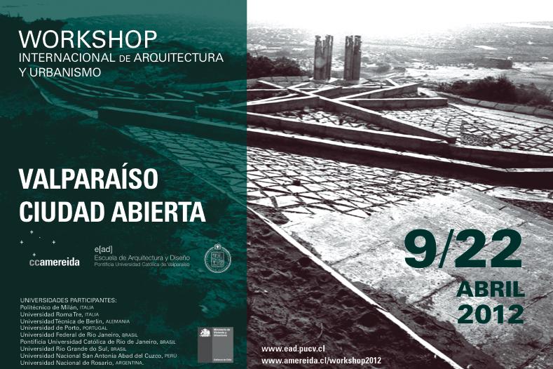 Workshop Internacional de Arquitetura e Urbanismo em Valparaíso / Chile