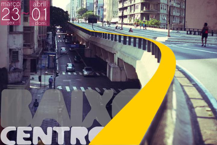 Começa hoje: 1º edição do Festival BaixoCentro  / São Paulo - SP, Via BaixoCentro © Artur de Leos
