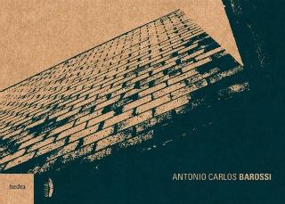 """Coleção Arquiteturas - Volume 1: """"Antonio Carlos Barossi"""" / Escola da Cidade, Cortesia Escola da Cidade"""