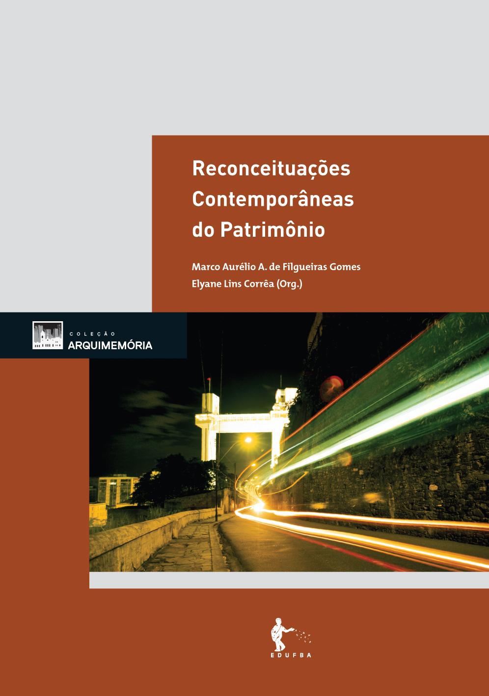IAB-BA lança o livro Reconceituações contemporâneas do patrimônio, Cortesia IAB-BA
