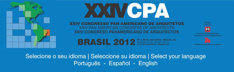 Abertas Inscrições XXIV Congresso Panamericano de Arquitetos - Maceió/2012