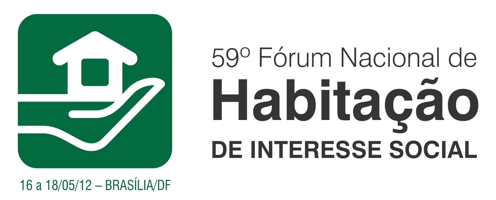 Fórum Nacional de Habitação de Interesse Social / Brasília - DF, Divulgação