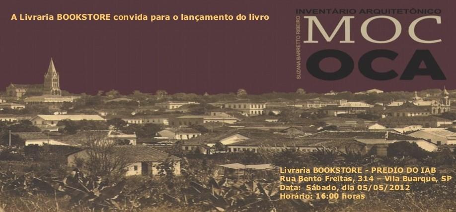 """Lançamento do livro """"Inventário Arquitetônico de Mococa"""" de Suzana Barretto Ribeiro / São Paulo - SP, Divulgação"""