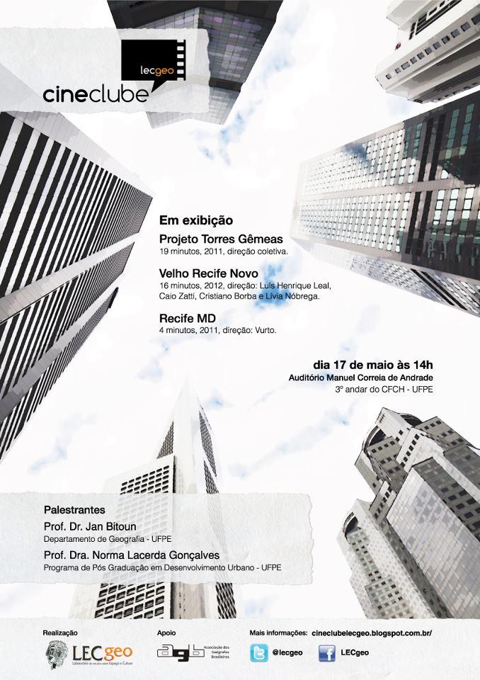 """CineclubeLECgeo e AGB-Recife promovem filme-debate sobre o Recife e seus """"novos"""" projetos"""