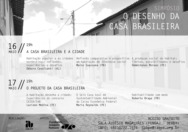 """Simpósio """"O Desenho da Casa Brasileira"""" no IAB- PE / Recife - Pernambuco, Divulgação"""
