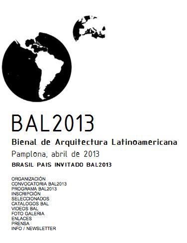 Bienal de Arquitetura Latino-americana 2013 (BAL) / Pamplona - Espanha, Divulgação