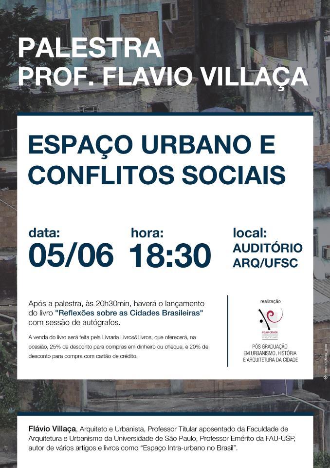 Flávio Villaça apresenta seu novo livro na UFSC - Reflexões Sobre as Cidades Brasileiras, Cartaz