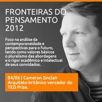 """""""Fronteiras do Pensamento"""" com Cameron Siclair e Enrique Peñalosa / Porto Alegre e São Paulo, Fronteiras do Pensamento - Cameron Sinclair"""