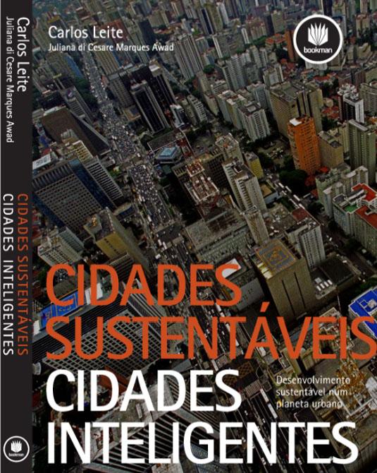 """Lançamento do livro: """" Cidades Sustentáveis – Cidades Inteligentes – Desenvolvimento sustentável num planeta urbano"""" / São Paulo - SP, Divulgação"""