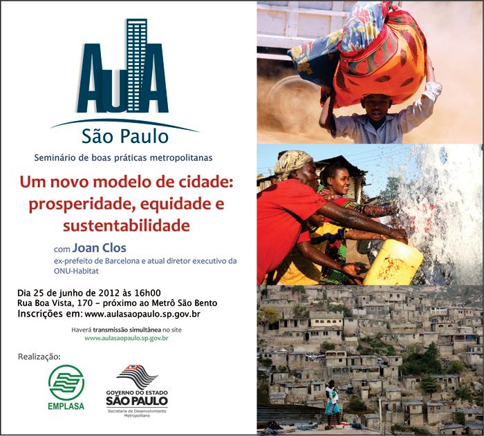 """Aula São Paulo: """"Um novo modelo de cidade: prosperidade, equidade e sustentabilidade"""" / São Paulo - SP, Divulgação"""