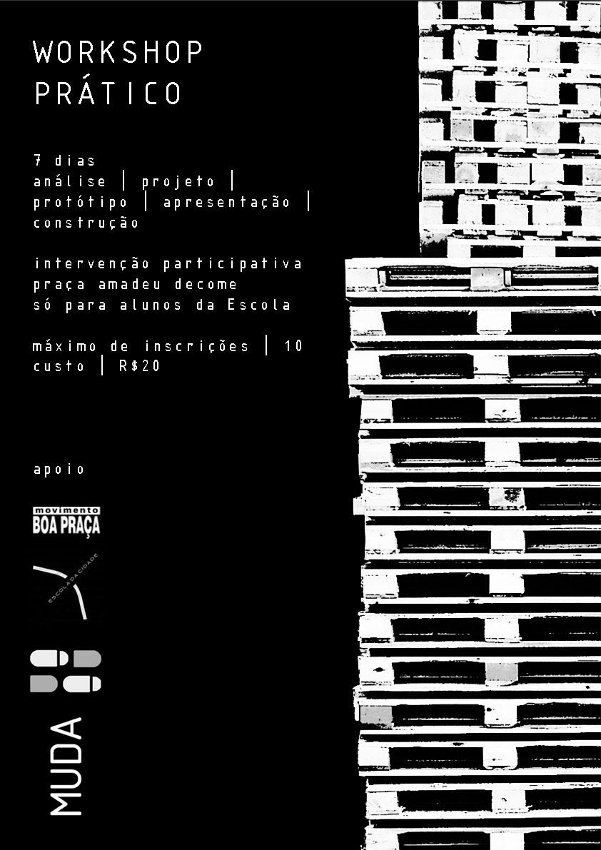 Workshop do MUDA_coletivo: Intervenção participativa Praça Amadeu Decome / Escola da Cidade - São Paulo -SP, Divulgação