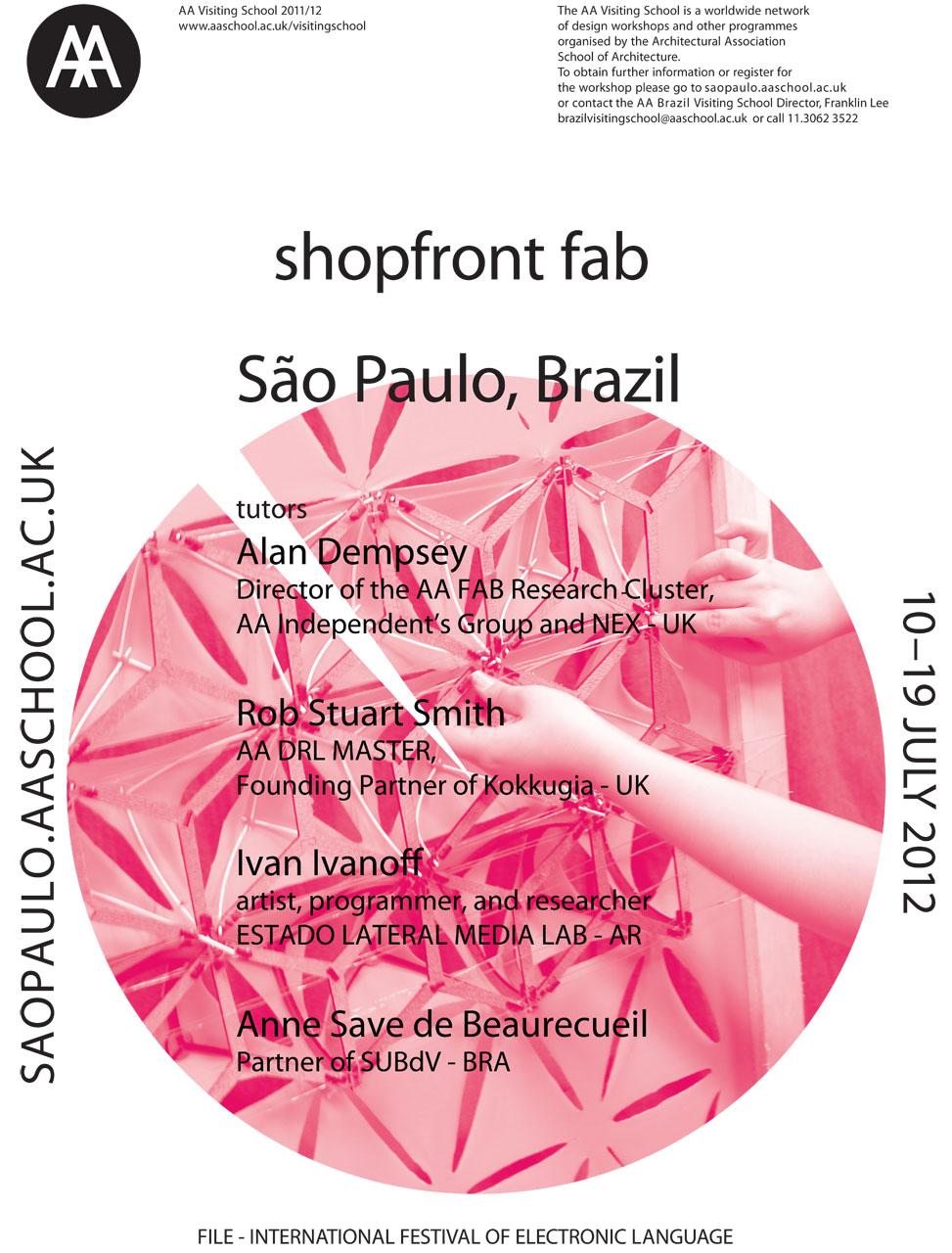 Workshop SHOP-FRONT FAB de AA Visiting School / São Paulo - SP, Divulgação