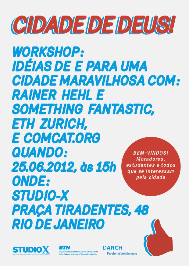 Workshop Cidade de Deus / Rio de Janeiro - RJ, Divulgação