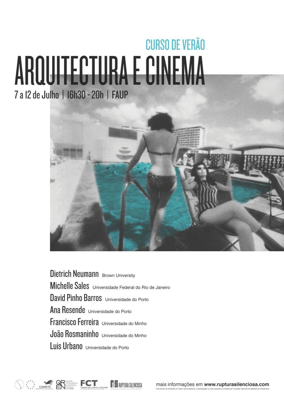 Curso de Verão - Arquitetura e Cinema de 7 a 12 de Julho, © Ruptura Silenciosa