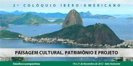 2º Colóquio Ibero-americano Paisagem Cultural, Patrimônio e Projeto / Belo Horizonte - MG, Divulgação