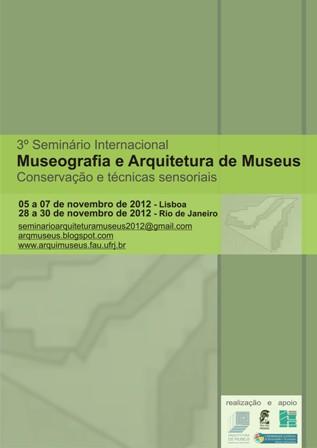 3º Seminário Internacional de Museografia e Arquitetura de Museus – em Lisboa e no Rio de Janeiro, Cartaz- Divulgação