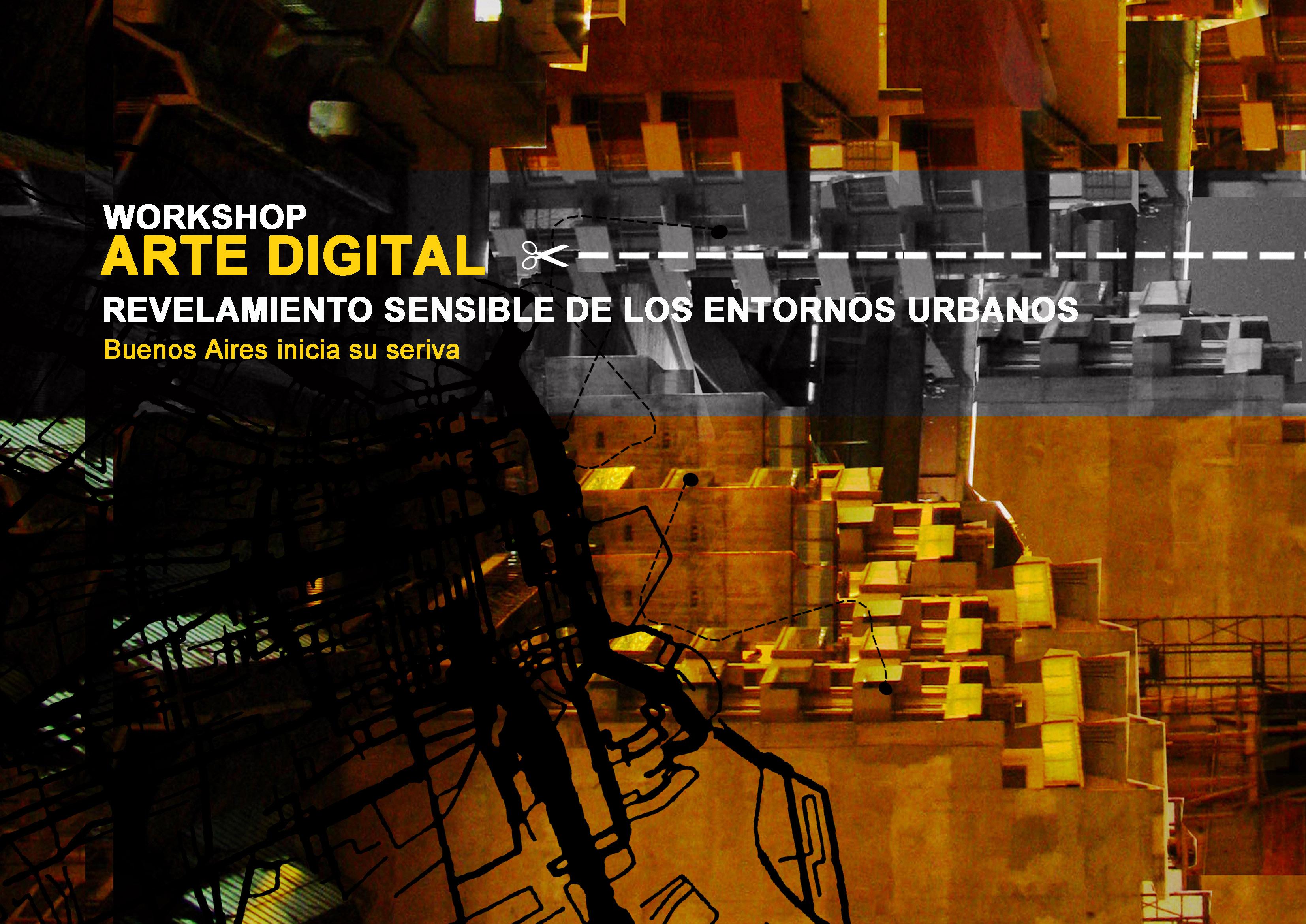 Workshop Arte Digital: Levantamento sensível dos entornos urbanos / Buenos Aires - Argentina, Workshop Arte Digital