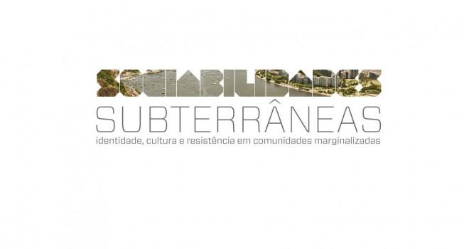Seminário Sociabilidades Subterrâneas: Identidade, Cultura e Resistência em Comunidades Marginalizadas / Rio de Janeiro - RJ, Cartaz