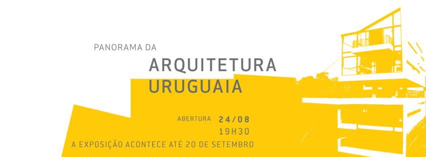 Escola da Cidade promove exposição 'Panorama da Arquitetura Uruguaia' / São Paulo - SP, Cartaz