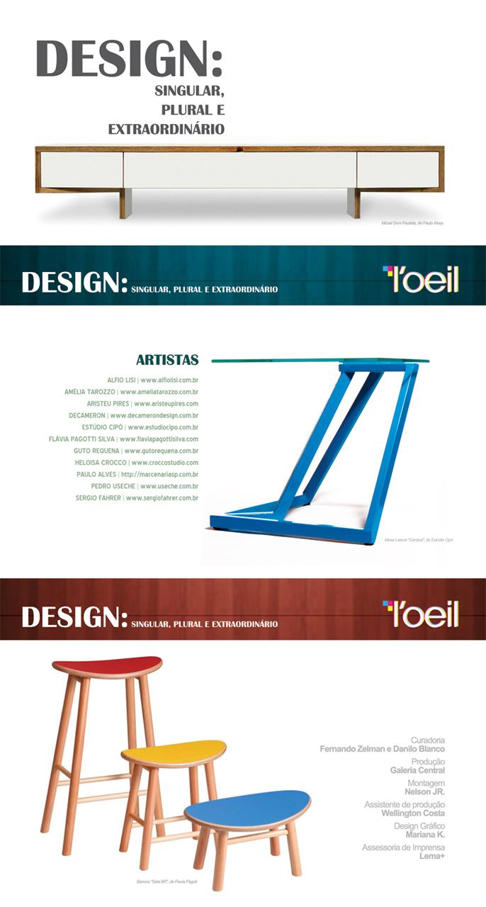 """Mostra """"Design: Singular, Plural e Extraordinário"""" - Galeria L'oeil / São Paulo - SP"""