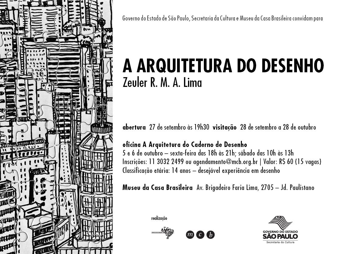 """Exposição e Oficina com Zeuler R. Lima no MCB - """"A Arquitetura do Desenho"""" / São Paulo – SP, Cartaz"""