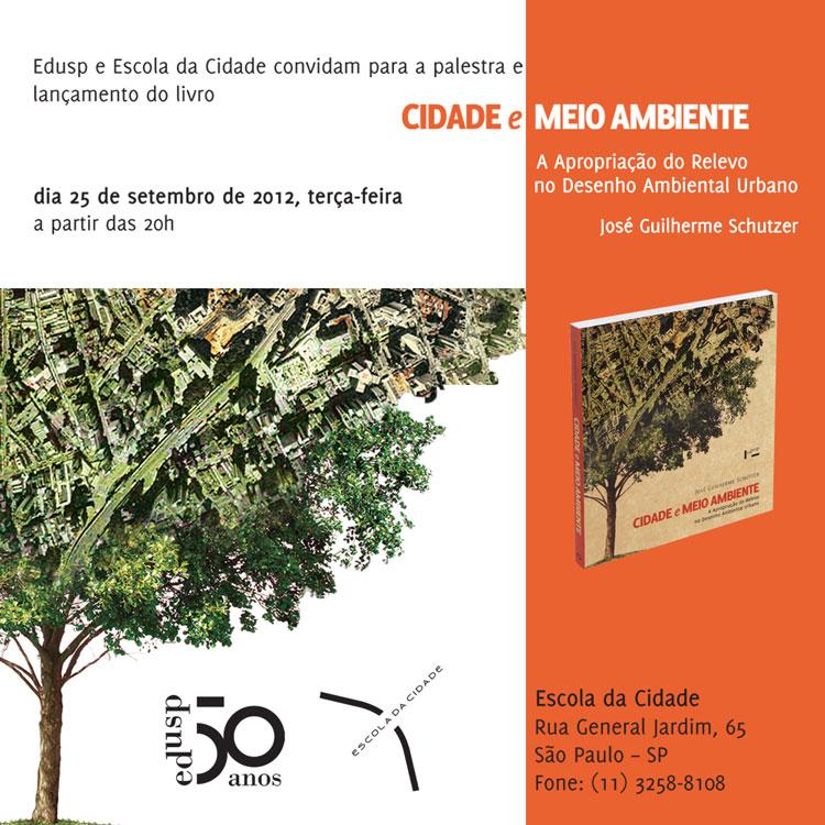 Lançamento do livro Cidade e Meio Ambiente: A Apropriação do Relevo no Desenho Ambiental Urbano / São Paulo - SP, Cortesia Escola da Cidade