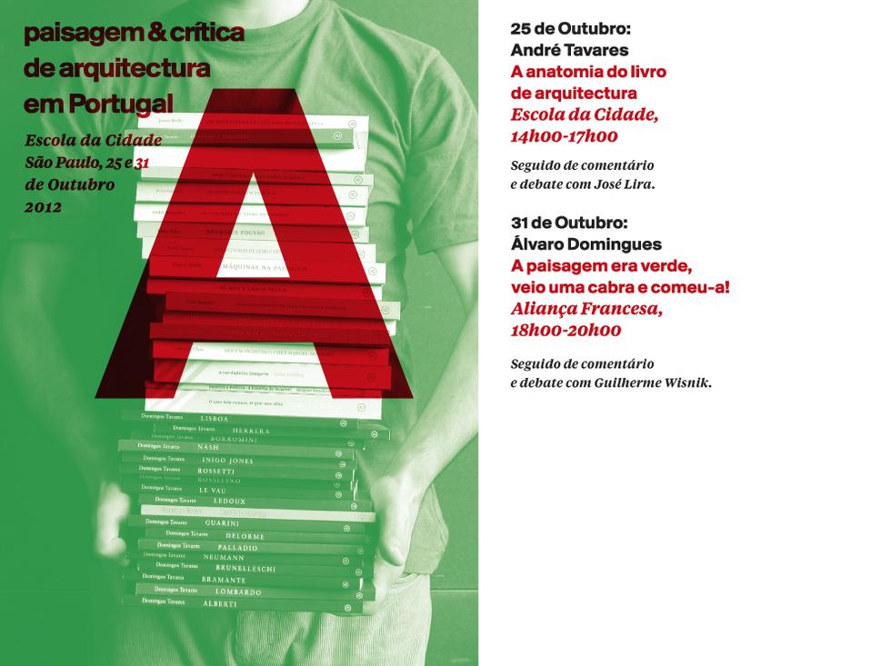 A paisagem & crítica de arquitectura em Portugal - Duas conferências em São Paulo na Escola da Cidade