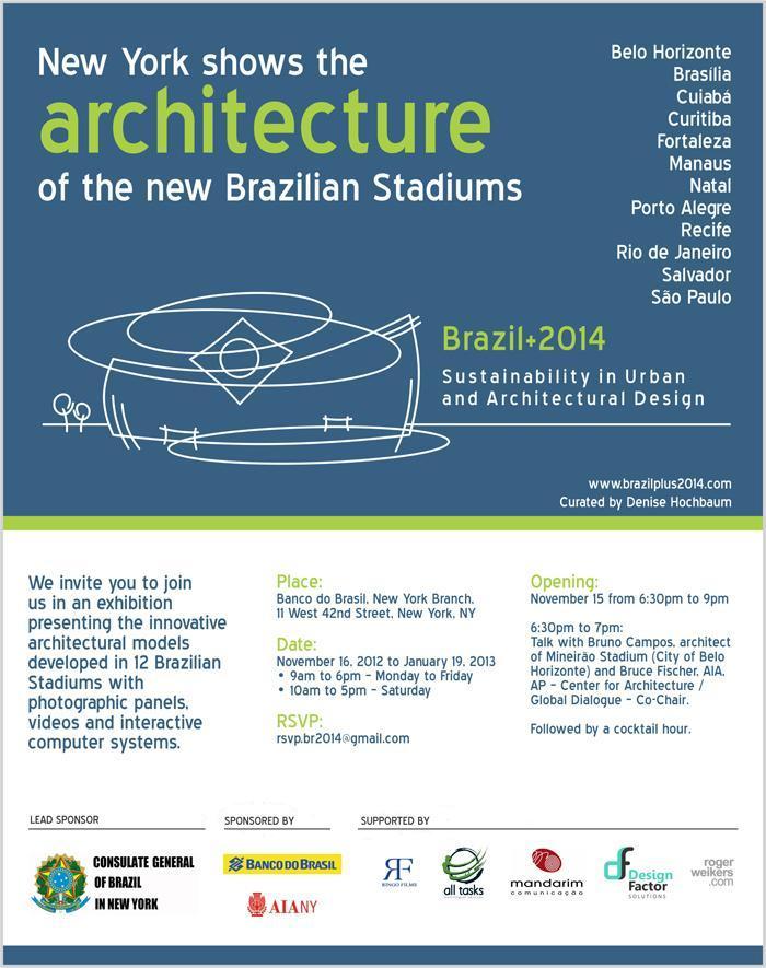 Nova York mostra a arquitetura dos novos estádios brasileiros, Cortesia Mandarim Comunicação