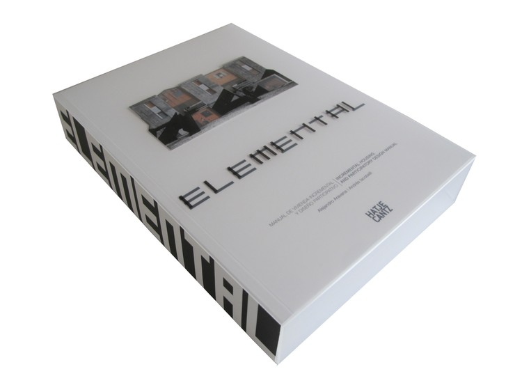ELEMENTAL: Manual de Vivienda Incremental y Diseño Participativo, Cortesía de ELEMENTAL