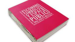 Escombro Simbólico y Espacio Público, una nueva belleza / Hilda Basoalto M. - Patricio Mora A.