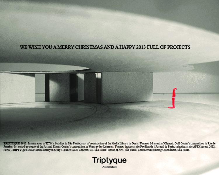 Boas Festas dos Arquitetos!, Triptyque Arquitetura