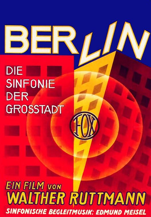 """Cine y Arquitectura: """"Berlín, Sinfonía de una Gran Ciudad"""", Berlín, Sinfonía de una Gran Ciudad"""
