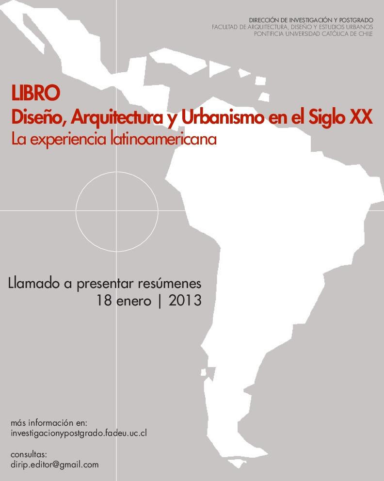 """""""Diseño, Arquitectura y Urbanismo en el Siglo XX. La experiencia latinoamericana"""" Llamado a presentar resúmenes, Cortesia de Dirip"""