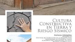 """Charla """"Cultura Constructiva en Tierra y Riesgo Sísmico"""""""