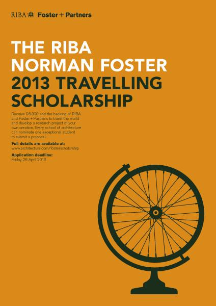 "Convocatoria Beca 2013 ""RIBA Norman Foster Travelling Scholarship"", Cortesia de RIBA"