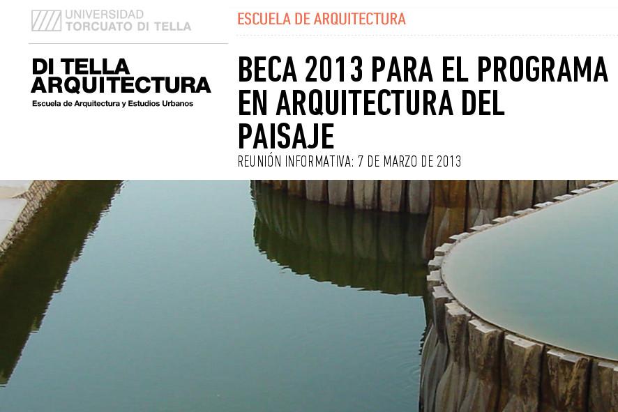 Postulaci n beca 2013 programa en arquitectura del for Arquitectura del paisaje
