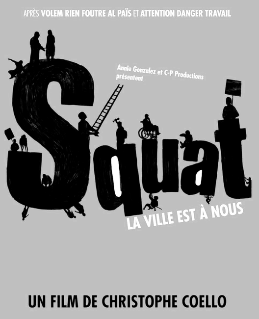 """Cinema e Arquitetura: """"Squat, La ville est à nous"""", © Squat"""
