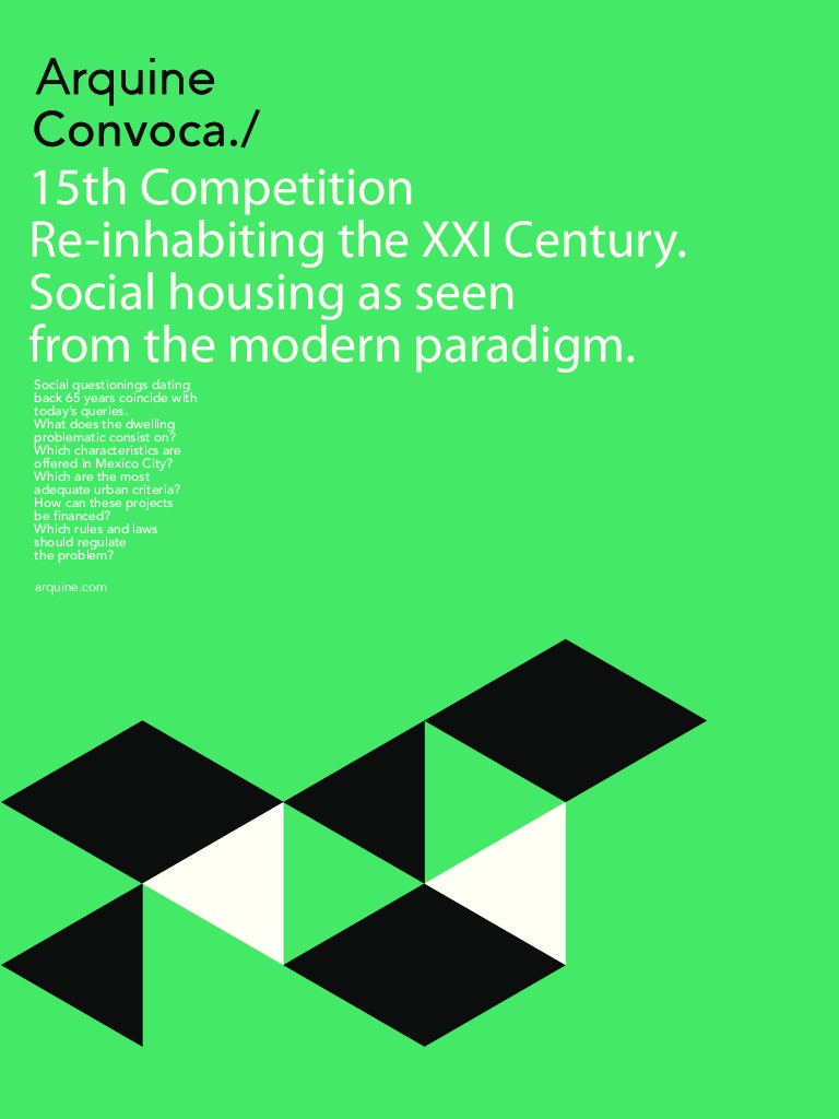 Re-inhabit the 21st century: Social Housing from the Modern Paradigm Competition