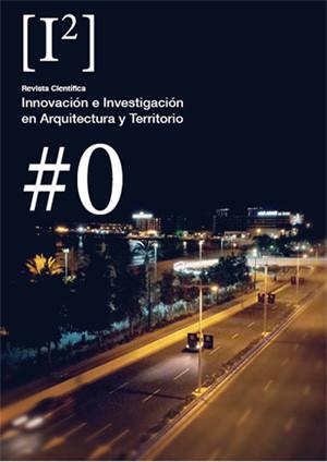 Convocatoria para revista [I2] Innovación e Investigación en Arquitectura y Territorio